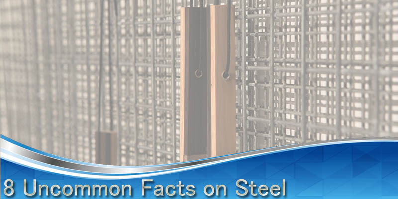8-Uncommon-Facts-on-Steel