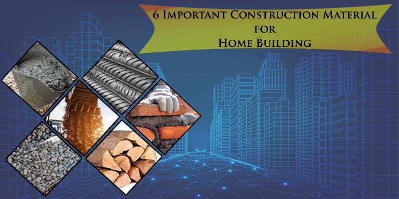 6-Important-Construction-Material-for-Home-Building