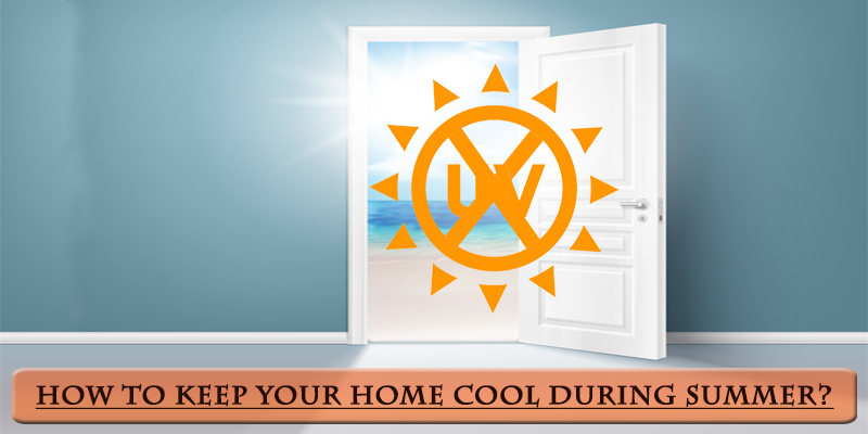 how-to-keep-home-cool-during-summer